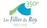 350e Les Filles du Roy 1663 - 2013