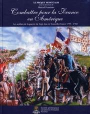 Combattre pour la France en Amérique