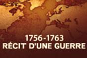 1756-1763 : Récit d'une guerre