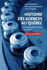 Histoire des sciences au Québec de la Nouvelle-France à nos jours