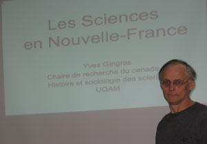 Yves Gingras - conférence sur l'état des sciences en nouvelle-France