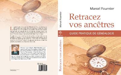 Guide pratique de généalogie | Retracez vos ancêtres par Marcel Fournier
