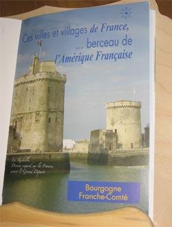 Ces villes et villages de France,... berceau de l'Amérique Française