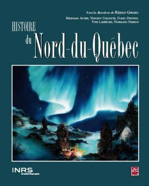 Histoire du Nord-du-Québec.