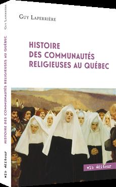 Histoire des communautés religieuses au Québec.