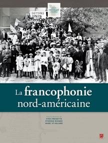 La francophonie nord-américaine.