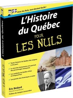 L'Histoire du Québec pour les nuls.