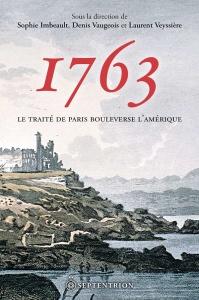 1763. Le traité de Paris bouleverse l'Amérique.