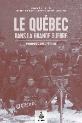 Le Québec dans la Grande Guerre : engagements, refus, héritages.